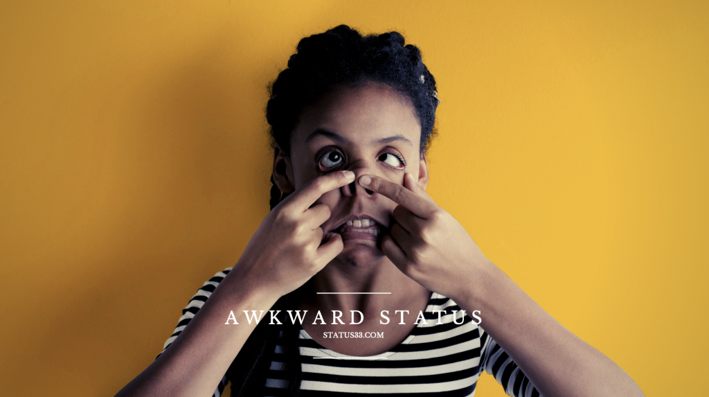 Awkward Status | Awkward Quotes