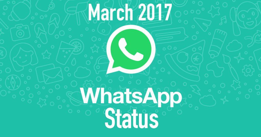 March 2017 WhatsApp Status