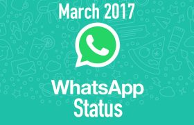 March 2017 WhatsApp Status