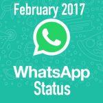 February 2017 Latest WhatsApp Status, Short Quotes