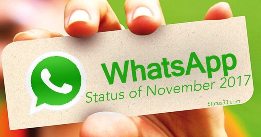 November 2017 Latest WhatsApp Status