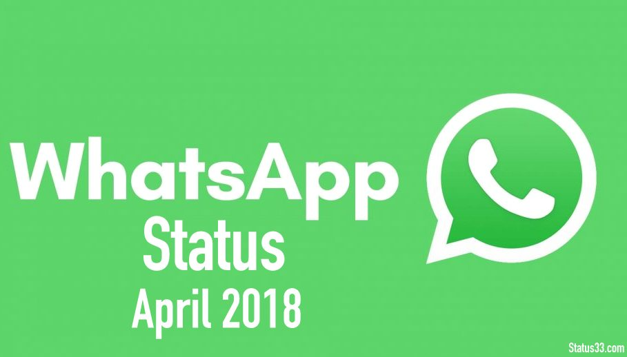 April 2018 Latest WhatsApp Status, Short Quotes