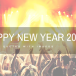 Happy New Year Quotes with Images to Ring in 2020