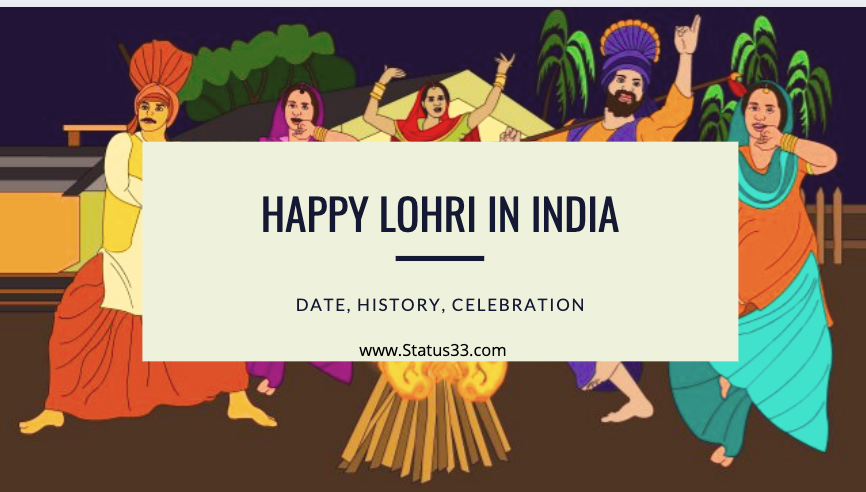 Happy Lohri in India - Date, History, Significance and Importance