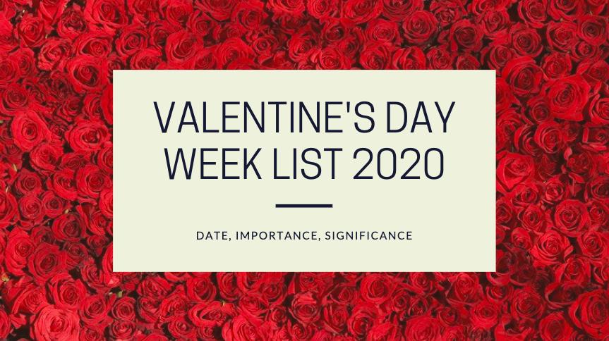 Valentine's Day Week List 2020