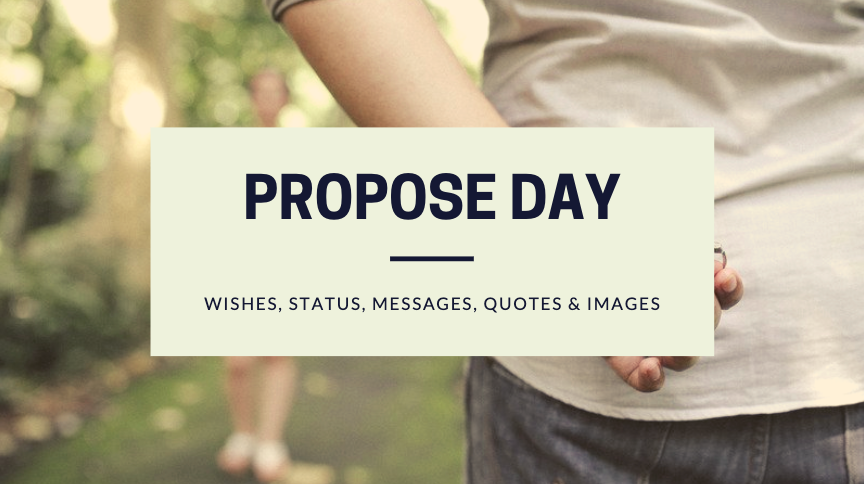 50 Best Happy Propose Day Wishes Status, Quotes and images