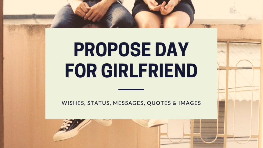 Propose Day for Girlfriend