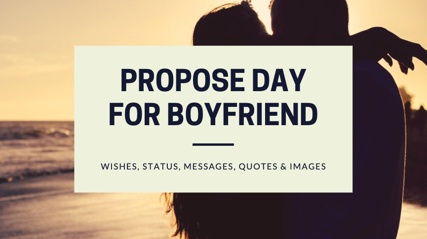 Propose Day for Boyfriend