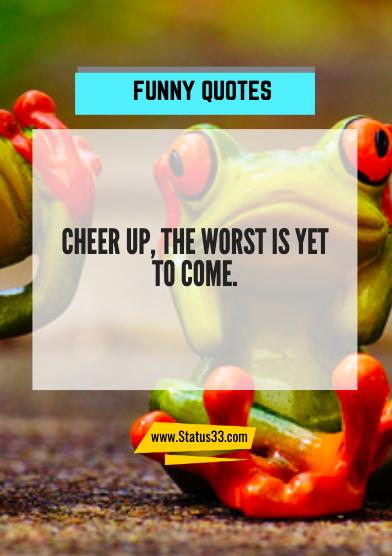 unique funny quotes