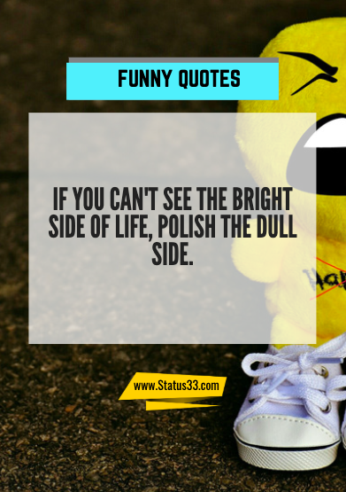 positive funny quotes for the day