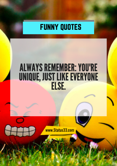 famous funny quotes about life