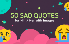 50 Best Sad Love Quotes For Him/Her With Images