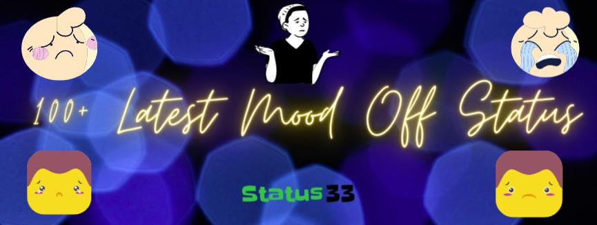 Mood Off Status