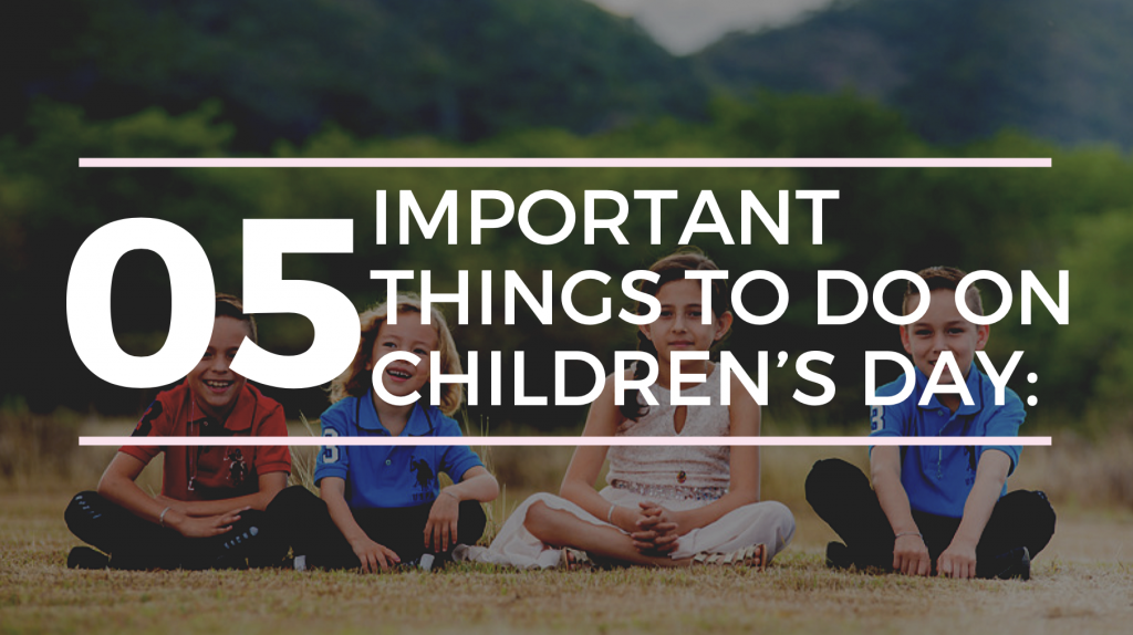 things to do on children day